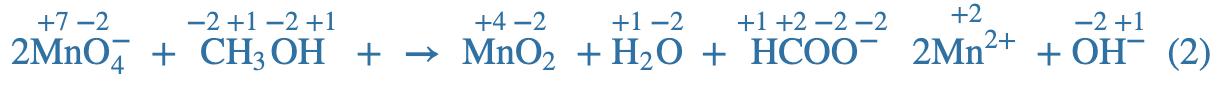 Equation 2MnO4- + CH3OH+ creates MNO2 +H2O + HCOO- 2Mn2+ + OH-